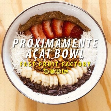 Açaí Bowl en Fast Fruit Factory