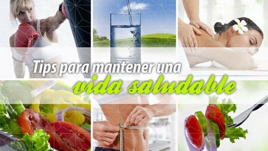 Tips para mantener un estilo de vida saludable